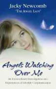 Angels Watching Over Me - Jacky Newcomb